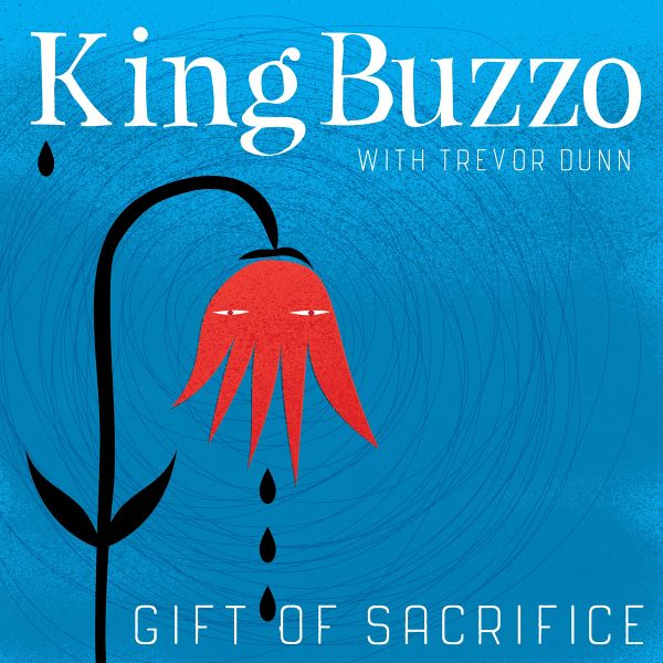 King Buzzo - Gift Of Sacrifice cover art